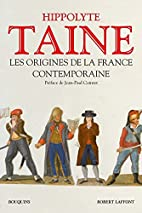Les Origines de la France contemporaine by…