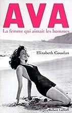 Ava, la femme qui aimait les hommes by…