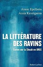 La littérature des ravins : Ecrire sur la…