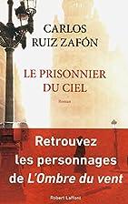 Le prisonnier du ciel by Carlos Ruiz Zafon