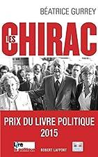 Les Chirac / les secrets du clan by…
