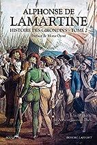 Les Girondins, T. 2 by Alphonse de Lamartine