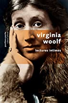 Lectures intimes by Virginia Woolf