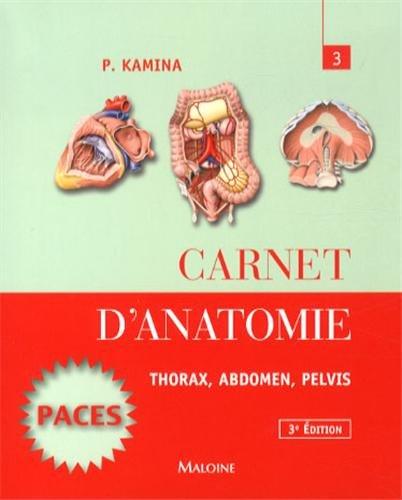 carnet-danatomie-t3-thorax-abdomen-pelvis-french-edition