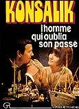 G. Konsalik, Heinz: L'homme qui oublia son passé (French Edition)