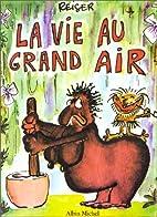 La vie au grand air by Reiser