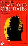 """Odier, Daniel: Essais sur les mystiques orientales (Collection """"Spiritualites vivantes"""") (French Edition)"""