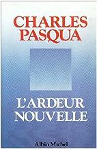 L'Ardeur nouvelle by Charles Pasqua