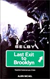 Selby: Last exit to Brooklyn (en francais)