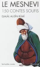 The Masnavi by Maulana Jalalu-'D-Din…
