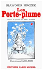 Les Porte-plume by Sławomir Mrożek