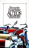 Nourissier, Francois: Autos Graphie (Romans, Nouvelles, Recits (Domaine Francais)) (French Edition)