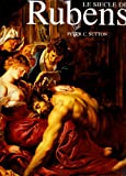 Sutton, Peter: Siecle de Rubens (Le) (Fonds Mercator) (French Edition)