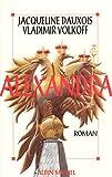 Dauxois, Jacqueline: Alexandra: Roman (French Edition)