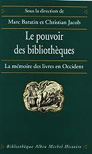 Le Pouvoir des bibliothèques : La Mémoire…