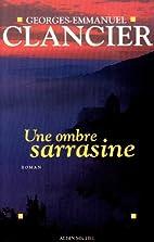 Une ombre sarrasine : roman by…