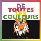 De toutes les couleurs (French Edition) by…