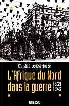 L'Afrique du Nord dans la guerre:…
