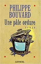 Une Pâle Ordure by Philippe Bouvard