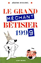 Le grand mechant bertisier 1999 by Jérome…