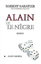 Alain et le nègre by Robert Sabatier