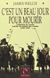 Welch, James: C'Est Beau Un Jour Pour Mourir (Collections Litterature) (French Edition)