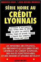 Serie noire au Credit lyonnais by Fabrizio…