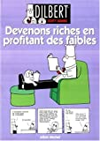 Adams, Scott: Devenons riches en profitant des faibles (French Edition)