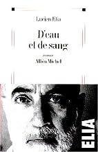 D'eau et de sang : roman by Lucien Elia