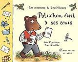 Scheffler, Axel: Paluchon écrit à ses amis (French Edition)