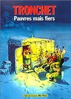Pauvres mais fiers by Didier Tronchet