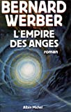 Werber, Bernard: L'empire Des Anges