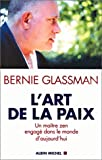 Glassman, Bernie: Art de La Paix (L') (Spiritualites Grand Format) (French Edition)