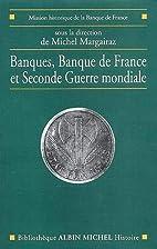 Banques, Banque de France et Seconde Guerre…