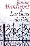 Janine Montupet: Les gens de l'�t�