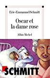 Schmitt, Eric-Emmanuel: Oscar Et La Dame Rose (Poesie - Theatre) (French Edition)