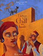 Histoire Du Chat Qui Boude (French Edition)…