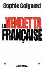 Vendetta Francaise (La) (Documents Societe)…
