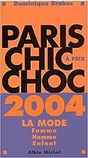 Paris chic à prix choc 2004 by Dominique…