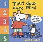 Tout doux avec Mimi by Lucy Cousins