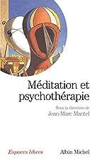 Meditation Et Psychotherapie (Collections…