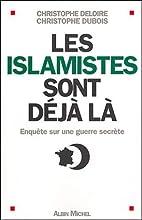 Les islamistes sont déjà là : Enquête…