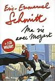Eric-Emmanuel Schmitt: Ma vie avec Mozart + (1CD audio)