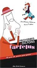 Proverbes et dictons farfelus : Ail pour…