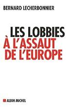 Les lobbies à l'assaut de…