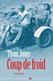 Jones, Thom: Coup de Froid (Collections Litterature) (French Edition)