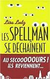 Lutz, Lisa: Spellman Se Dechainent (Les) (Romans, Nouvelles, Recits (Domaine Etranger)) (French Edition)