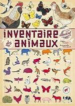 Inventaire illustré des animaux - Virginie Aladjidi