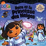 Beinstein, Phoebe: Dora et la princesse des neiges