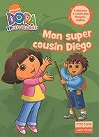 Dora Poche 7 - Mon Super Cousin Diego…